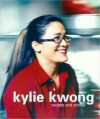 Kylie Kwong: Recipes and Stories - Kylie Kwong