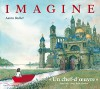 Imagine [ French version of Journey ] en francais (French Edition) - Aaron Becker, Gautier Languereau