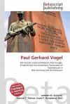 Paul Gerhard Vogel - Lambert M. Surhone, VDM Publishing, Susan F. Marseken