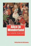Alice in Wonderland by Lewis Carroll - Philip Martin McCaulay