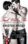 Tied With Me (With Me In Seattle, #6) - Kristen Proby