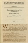 Ratification Constitution V13: Commentaries on the Constitution, Volume 1 (Ratification of the Constitution) - John P. Kaminski, Gaspare J. Saladino