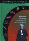 Michael Faraday and the Discovery of Electromagnetism (Uncharted, Unexplored, and Unexplained) (Uncharted, Unexplored, and Unexplained) - Susan Zannos