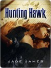 Hunting Hawk - Jade James