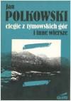 Elegie z Gór Tymowskich i inne wiersze - Jan Polkowski