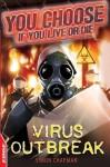 Virus Outbreak. Simon Chapman - Simon Chapman