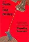 The Bells of Old Bailey - Dorothy Bowers