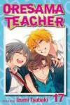 Oresama Teacher , Vol. 17 - Izumi Tsubaki