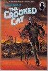 The Secret of the Crooked Cat (Alfred Hitchcock's Three Investigators) - William Arden