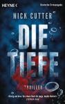 Die Tiefe: Thriller - Nick Cutter, Frank Dabrock