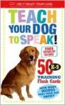 Teach Your Dog to Speak! - Dominique De Vito