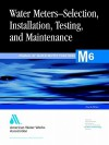 Water Meters - Selection, Installation, Testing and Maintenance - American Water Works Association