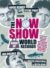 The Now Show Book of World Records - Steve Punt, Hugh Dennis, Jon Holmes, Marcus Brigstocke, Mitch Benn