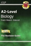 Biology: A2-Level: Exam Board: Edexcel: The Revision Guide - Richard Parsons