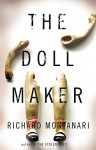 The Doll Maker (Byrne and Balzano) - Richard Montanari
