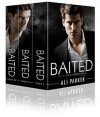 Baited, Full Series - Ali Parker