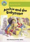Archie & the Babysitter - Anne Rooney