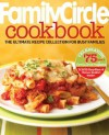 Family Circle Cookbook: The Ultimate Recipe Collection for Busy Families - Lois White