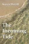 The Incoming Tide - Karen McGill Arrington, Simon Butler
