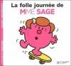 La Folle Journée De Madame Sage - Roger Hargreaves, Josette Gontier