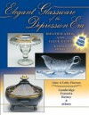 Elegant Glassware of the Depression Era: Identification and Value Guide Tenth Edition - Gene Florence