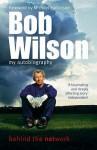 Bob Wilson - Behind the Network - Bob Wilson
