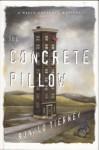 The Concrete Pillow - Ronald Tierney