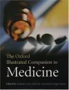 The Oxford Illustrated Companion to Medicine - Stephen Lock