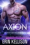 Axion: Red Rock Alien Mail Order Brides 2 (Intergalactic Dating Agency) - Erin Kellison