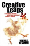 Creative Leaps: 10 Lessons In Effective Advertising Inspired At Saatchi & Saatchi - Michael Newman