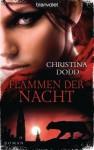 Flammen der Nacht: Roman (German Edition) - Christina Dodd, Beate Darius