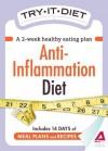 Try-It Diet - Anti-Inflammation Diet: A Two-Week Healthy Eating Plan - Editors Of Adams Media, Adams Media