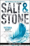 Salt & Stone (Fire & Flood Series Book 2) - Victoria Scott