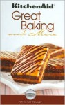 Kitchen Aid Great Baking and More - Publications International Ltd.