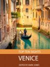 Top Ten Sights: Venice - Mark Jones