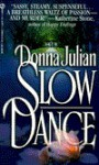 Slow Dance - Donna Julian