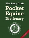 Pocket Equine Dictionary. Compiled by Judith Draper - Judith Draper