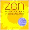 Zen Meditations on Being a Friend [With Meditation CD] - Richard Craze