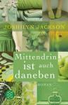 Mittendrin ist auch daneben - Joshilyn Jackson, Birgit Schmitz