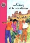 Les cinq et le rubis d'Akbar - Enid Blyton