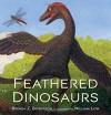 Feathered Dinosaurs - Brenda Z. Guiberson, Inc Cobalt Illustrations Studio, William Low