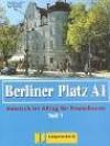 Berliner Platz A1. Lehr Und Arbeitsbuch Teil 1. Mit Cd - Irma Hildebrandt, Lutz Rohrmann, Theo Scherling