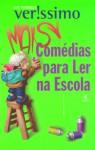 Mais Comédias Para Se Ler Na Escola - Luis Fernando Verissimo