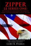 Zipper L E Series One: : Outlook on Leadership and Liability Issues in the Criminal Justice System - Cory Harris
