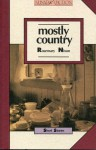 Mostly Country: Stories - Rosemary Nixon