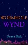 WORMHOLE WYND (secrets, science & suspense) - De-ann Black