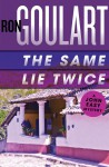 The same lie twice - Ron Goulart
