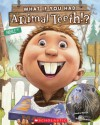 What If You Had Animal Teeth!? - Sandra Markle, Howard McWilliam