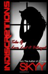 Indiscretions: Tales of Love, Lust and Betrayal - Skyy
