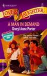 A Man in Demand - Cheryl Anne Porter